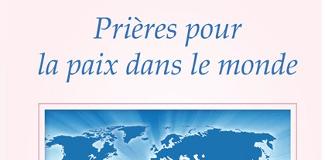 Prières pour la paix dans le monde